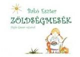 ZÖLDSÉGMESÉK - Ekönyv - BAKÓ ESZTER