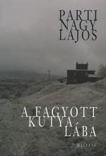A fagyott kutya lába - Ekönyv - Parti Nagy Lajos