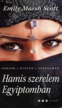HAMIS SZERELEM EGYIPTOMBAN - Ebook - SCOTT MARSH, EMILY