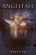 ANGELFALL - ANGYALOK BUKÁSA - FŰZÖTT - Ekönyv - EE, SUSAN