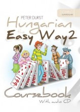 HUNGARIAN THE EASY WAY 2. - COURSEBOOK + CD + EXERCISE BOOK - Ebook - DURST, PETER