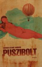 Puszibolt - Ebook - Cserna-Szabó András