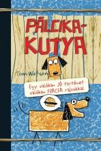 PÁLCIKAKUTYA - Ekönyv - WATSON, TOM