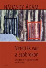 Verejték van a szobrokon - válogatott és újabb versek 1976-2009 - Ekönyv - Nádasdy Ádám