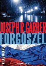 FORGÓSZÉL - VILÁGSIKEREK - - Ekönyv - GARBER, JOSEPH R.