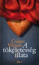 A tökéletesség illata - Ekönyv - Csányi Vilmos