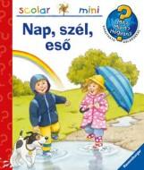 NAP, SZÉL, ESŐ - SCOLAR MINI 27. - Ekönyv - SCOLAR KIADÓ ÉS SZOLGÁLTATÓ KFT.