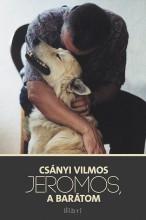 Jeromos a barátom - Ekönyv - Csányi Vilmos