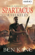 SPARTACUS - A FELKELÉS (HISTORY REGÉNYEK) - Ekönyv - KANE, BEN