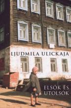 Elsők és utolsók - Ekönyv - Ljudmila Ulickaja