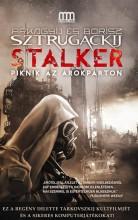 STALKER - PIKNIK AZ ÁROKPARTON - Ekönyv - SZTRUGACKIJ, ARKAGYIJ ÉS BORISZ