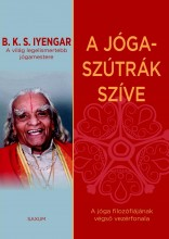 A JÓGA-SZÚTRÁK SZÍVE - Ekönyv - IYENGAR, B.K.S.