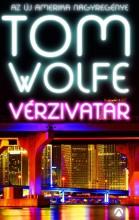 VÉRZIVATAR - Ekönyv - WOLFE, TOM