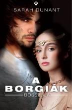 A BORGIÁK BOSSZÚJA - - Ekönyv - DUNANT, SARAH