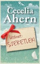 UTÓIRAT: SZERETLEK! - Ekönyv - AHERN, CECELIA
