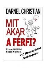 MIT AKAR A FÉRFI? - Ekönyv - CHRISTIAN, DARNEL