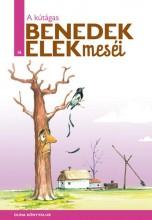 A KÚTÁGAS - BENEDEK ELEK MESÉI 16. - Ekönyv - BENEDEK ELEK