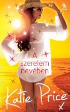 A SZERELEM NEVÉBEN - Ebook - PRICE, KATIE