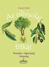 AZ OLÍVAOLAJ TITKAI - Ekönyv - MAITRE, FRANCOISE