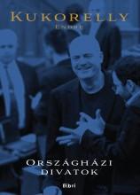 Országházi divatok - Ekönyv - Kukorelly Endre