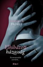 Elhibázott házasság - Ekönyv - Jennifer Probst