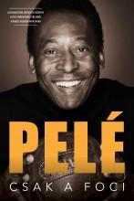 Csak a foci - Ekönyv - Pelé
