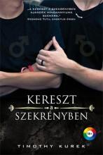 KERESZT A SZEKRÉNYBEN - Ebook - KUREK, TIMOTHY