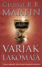 VARJAK LAKOMÁJA - A TŰZ ÉS JÉG DALA IV. - ÚJ, JAV. KIAD. - Ekönyv - MARTIN, GEORGE R.R.