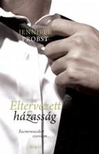 Eltervezett házasság - Ekönyv - Jennifer Probst