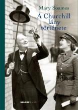 A CHURCHILL LÁNY TÖRTÉNETE - Ebook - SOAMES, MARY