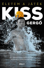 Életem a játék - Ebook - Kiss Gergő - Dobos Sándor (szerk.) - Nedbál Miklós (szerk.) - Serényi Péter (szerk.)