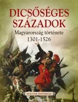 DICSŐSÉGES SZÁZADOK - MAGYARORSZÁG TÖRTÉNETE 1301-1526 - Ekönyv - GULLIVER LAP- ÉS KÖNYVKIADÓ KERESKEDELMI
