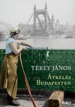 Átkelés Budapesten - Ekönyv - Térey János