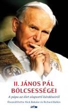 II. JÁNOS PÁL BÖLCSESSÉGEI - Ekönyv - BAKALAR, NICK-BALKIN, RICHARD