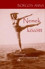 NEMEK KÖZÖTT - Ekönyv - BORGOS ANNA