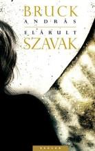 ELÁRULT SZAVAK - Ekönyv - BRUCK ANDRÁS
