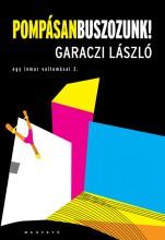 Pompásan buszozunk! - Ekönyv - Garaczi László