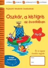 OSZKÁR, A KISTIGRIS AZ ÓVODÁBAN - NYÁR - Ebook - LÓCZI TÜNDE