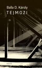 Tejmozi - Ebook - Balla D. Károly