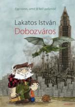 Dobozváros - Ebook - Lakatos István