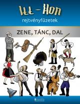 ZENE, TÁNC, DAL - ITT-HON REJTVÉNYFÜZETEK - Ekönyv - BAZSÁNÉ LEHRMANN TERÉZIA