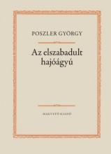 Az elszabadult hajóágyú - Ekönyv - Poszler György