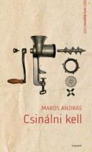 Csinálni kell - Ekönyv - Maros András