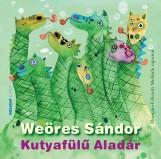 KUTYAFÜLŰ ALADÁR (ZÖLD) - Ekönyv - WEÖRES SÁNDOR
