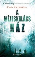 A MÉZESKALÁCS HÁZ - Ekönyv - GERHARDSEN, CARIN