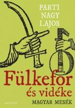 Fülkefor és vidéke - Ekönyv - Parti Nagy Lajos