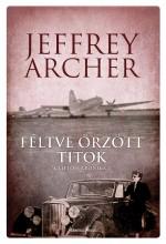 FÉLTVE ŐRZÖTT TITOK - - Ekönyv - ARCHER, JEFFREY