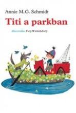 TITI A PARKBAN - Ekönyv - SCHMIDT, ANNIE M.G.