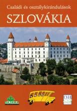 SZLOVÁKIA - CSALÁDI ÉS OSZTÁLYKIRÁNDULÁSOK - Ekönyv - DANIEL KOLLÁR, TIBOR KOLLÁR, JÁN LACIKA