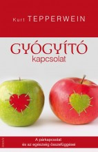 GYÓGYÍTÓ KAPCSOLAT - Ebook - TEPPERWEIN, KURT